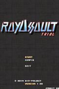 RAYASSAULT Trial version Final 近日中に公開しようと思います。