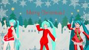 【MMDクリスマス】自作ミクさんを交えてメリークリスマス!