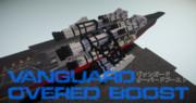【Minecraft】VANGUARD OVERED BOOST【陸軍造兵廠】
