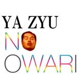 YAZYU NO OWARI