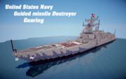 【minecraft】フレッチャー級フライトⅢ ギアリング【ミサイル駆逐艦】