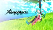 new3DS版ゼノブレイド発売記念!