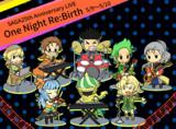 One Night Re:Birth!