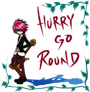 HURRY GO ROUND
