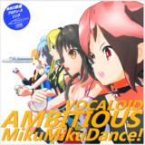 AMBITIOUS MikuMIkuDance!【MMDレコードCDジャケットアート選手権】