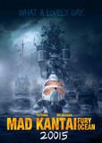 MAD KANTAI: FURY OCEAN