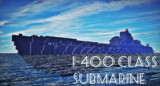 【Minecraft】伊号400型潜水艦+α【蒼き鋼のアルペジオ】