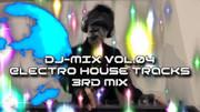 DJ-MIX vol.04 -Electro House Tracks 3rd mix-