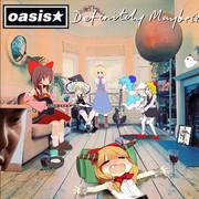 oasis☆.definitely maybe
