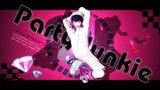 【鬼徹MVフェス】Party Junkie