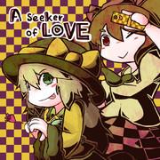 A Seeker of LOVE