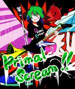 Primal Scream!!