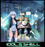 IDOL IN THE SHELL