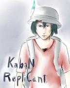 KabaN -RepliCant-