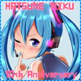 初音ミク 10th Anniversary
