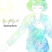 【涼誕2017】Dazzling World
