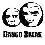DANGO BREAK