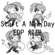 Start A New Day EDP解説原稿を合同誌で出します