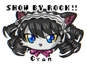【イラリク】SHOW BY ROCK!!のシアン