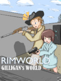 Rimworld - The Gilligan's World
