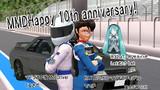 MMD Happy 10th anniversary!