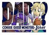 COOKIE QUEST MONSTERS‐Joker