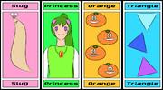 SPOT (Slug, Princess, Orange, Triangle)