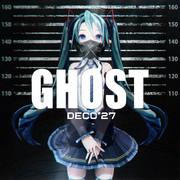 【MMD】GHOST【初音ミク】