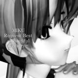 MIKU Request Best ~beautiful memory~