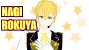 【MMDアイナナ】623式六弥ナギ(RP衣装)ver1.01