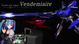 【MMD】Vendemiaire ヴァンデミエール【オリメカ】