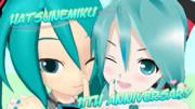 【ミク誕】11周年おめでとう!-あにラト-【遅刻】