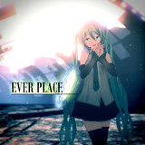 EVER PLACE