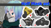 Half Mask set【MMDモデル配布】