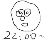 16874 : 緑 :2018/11/27(火) 21:59:45 タイトル:22時