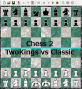 【Chess2】TwoKings vs Classic【対局】