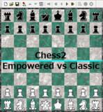 【Chess2】Empowered vs Classic【対局】