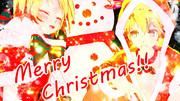 【第三回MMD静止画祭】メリークリスマス!!【手書き風MMD】