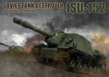 """SOVIET TANK DESTROYER """"ISU-152"""""""