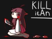 KiLL it An