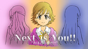 Next is You!!