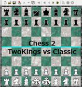 【Chess2】TwoKings vs Classic【対局】(修正版)