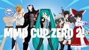 来たる!MMD杯ZERO 2!!