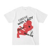 シンプルデザインTシャツ OBESE with LADY