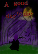A good day to die.【ハロウィン】