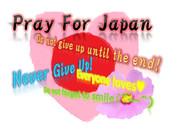 Pray For Japan  -日本に祈りを-