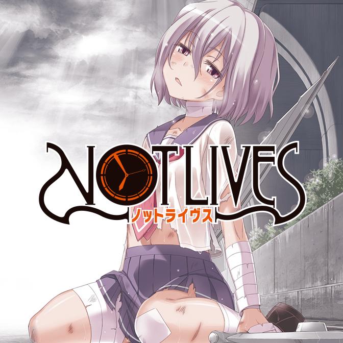 第8話 NOT LIVES ‐ノットライヴス‐