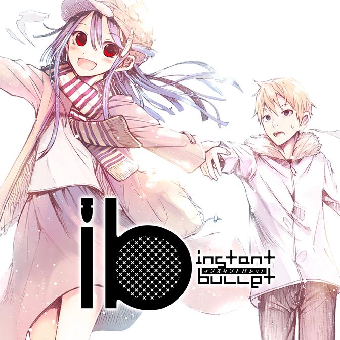 ib −インスタントバレット−