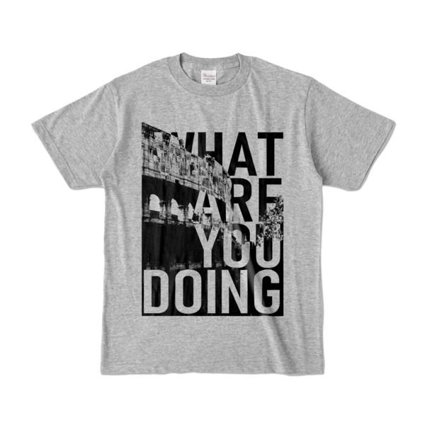 Tシャツ | 杢グレー | 何してるColosseo