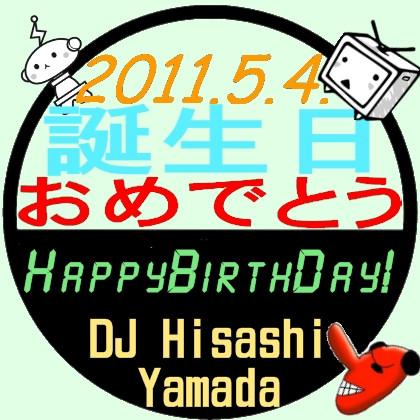 DJ Yamada HappyBirthday!!